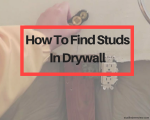 How To Find Studs In Drywall