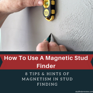 How To Use A Magnetic Stud Finder