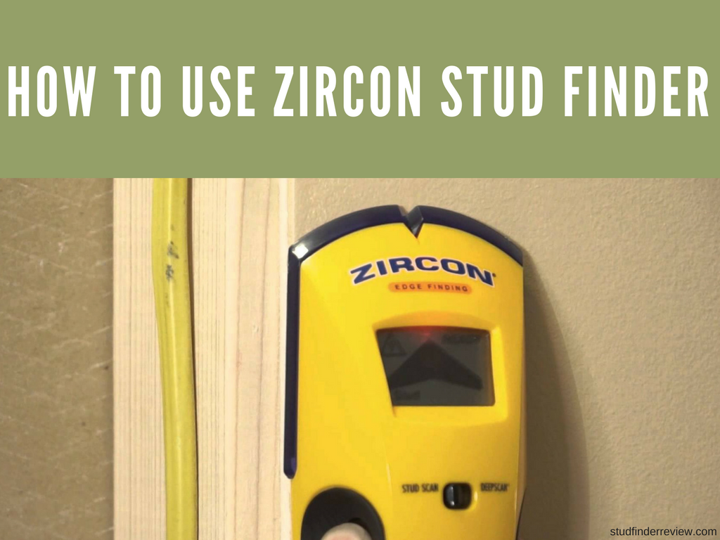 How To Use Zircon Stud Finder